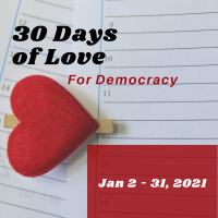 30 Days of Love for Democracy
