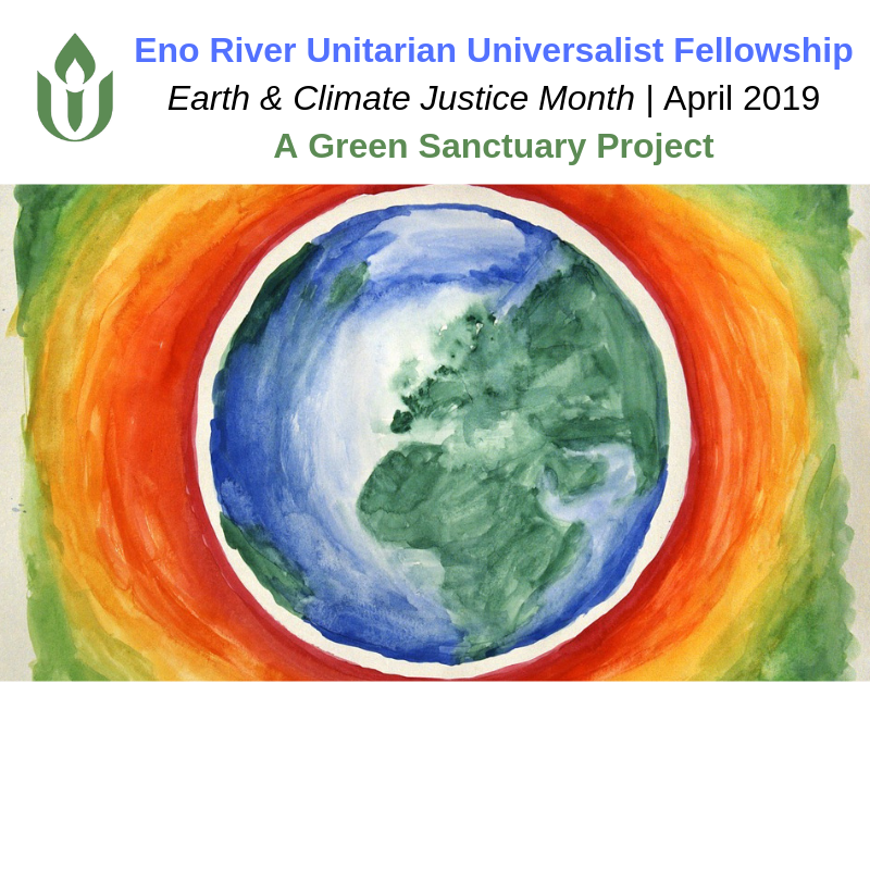 Earth Climate Justice Month at ERUUF April 2019