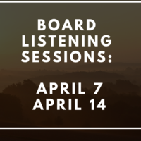 Board Listening Sessions